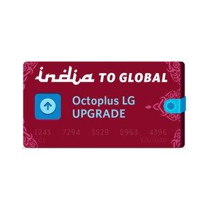 Octoplus LG India to Global Upgrade